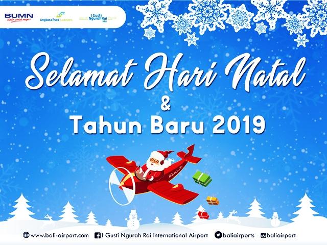 Bandar Udara I Gusti Ngurah Rai Mengucapkan Selamat Natal Tahun Baru 2019