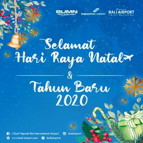 I Gusti Ngurah Rai International Airport Mengucapkan Selamat Natal Dan Tahun Baru 2020